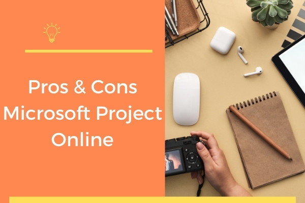 Pros & Cons Microsoft Project Online